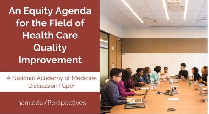 An Equity Agenda for the Field of Health Care Quality Improvement
